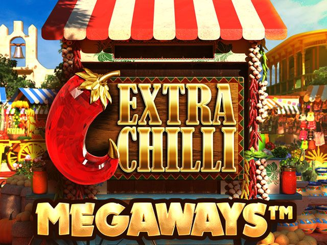 Big Payouts Awaits You in Extra Chilli Slot