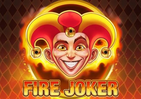 Fire Joker – A Classic Slot For Real Fun
