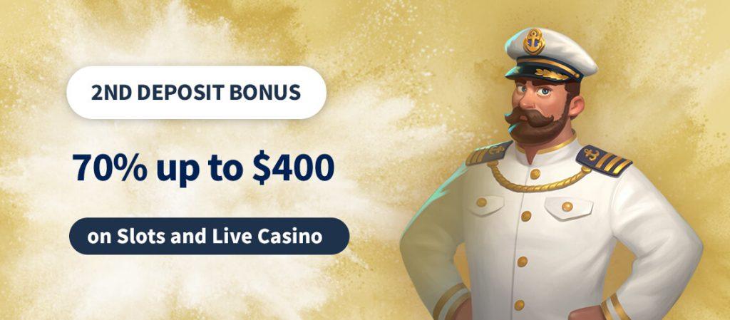 2nd Deposit Bonus 70% up to $400