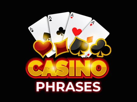 10 Casino Phrases for Newbies